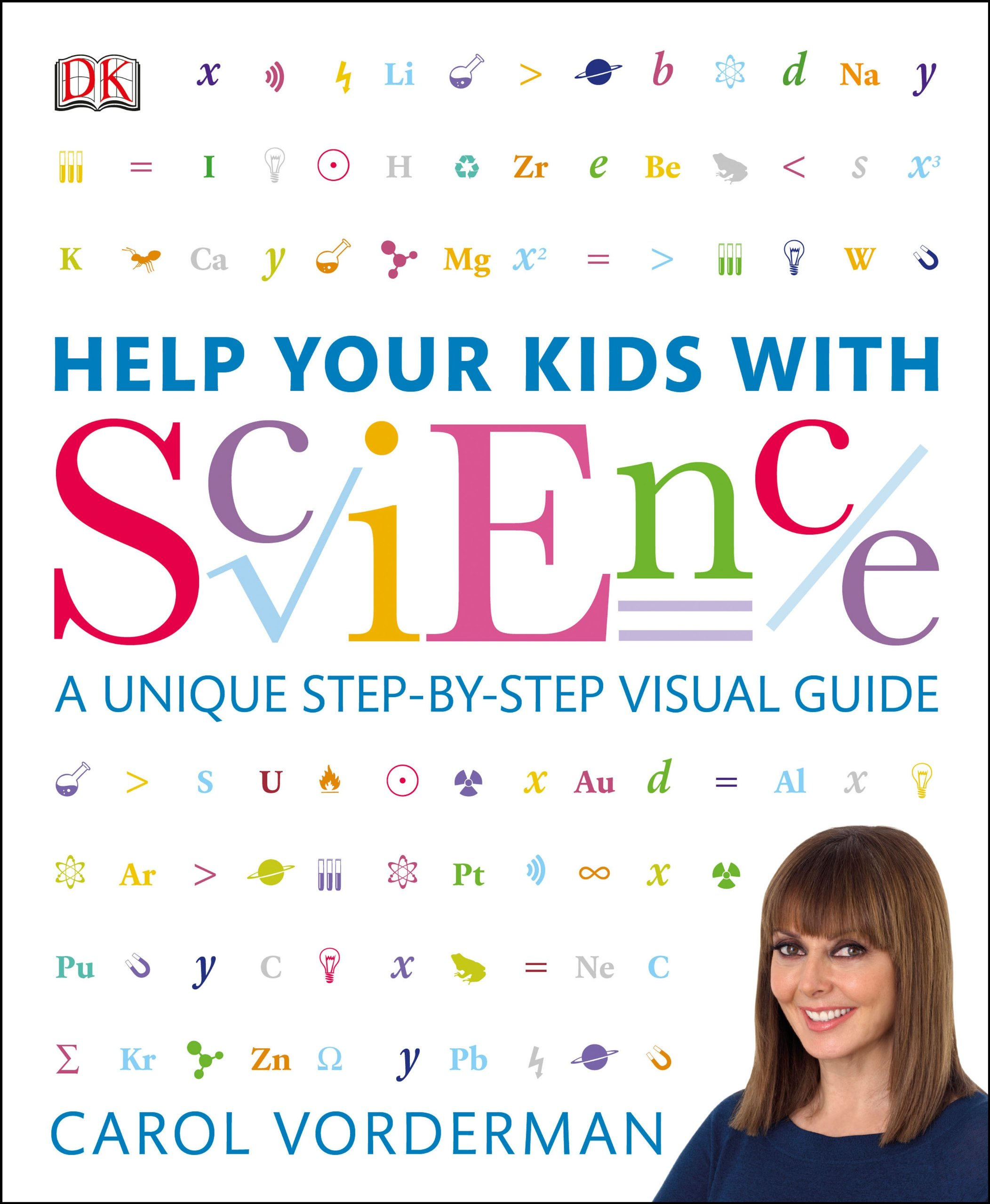 HELP YOUR KIDS WITH SCIENCE-A UNIQUE STEP-BY-STEP VISUAL GUIDE