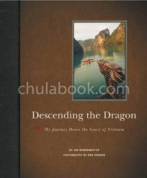 DESCENDING THE DRAGON: MY JOURNEY DOWN THE COAST OF VIETNAM