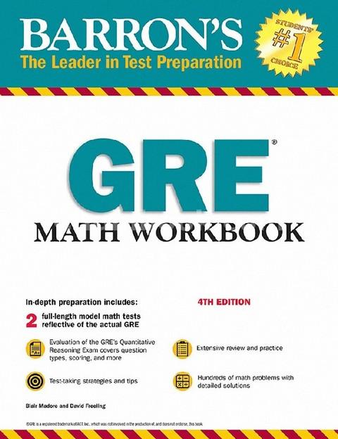 GRE MATH WORKBOOK (BARRON'S: THE LEADER IN TEST PREPARATION)