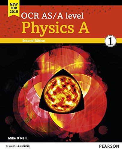 OCR AS/A LEVEL PHYSICS A STUDENT BOOK 1 + ACTIVEBOOK