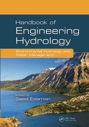 HANDBOOK OF ENGINEERING HYDROLOGY: ENVIRONMENTAL HYDROLOGY AND WATER MANAGEMENT (VOLUME 2)