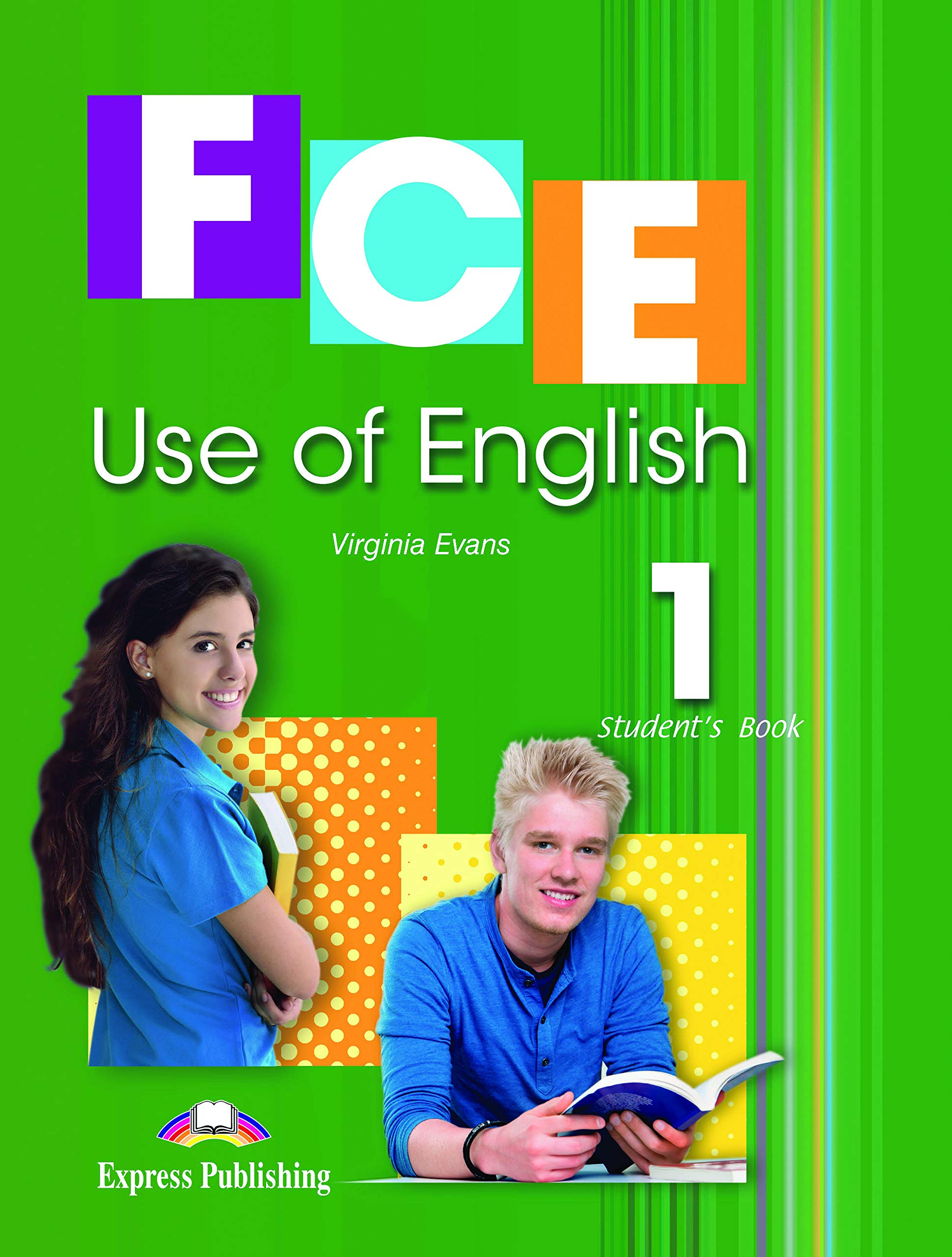 FCE USE OF ENGLISH 1: STUDENT'S BOOK