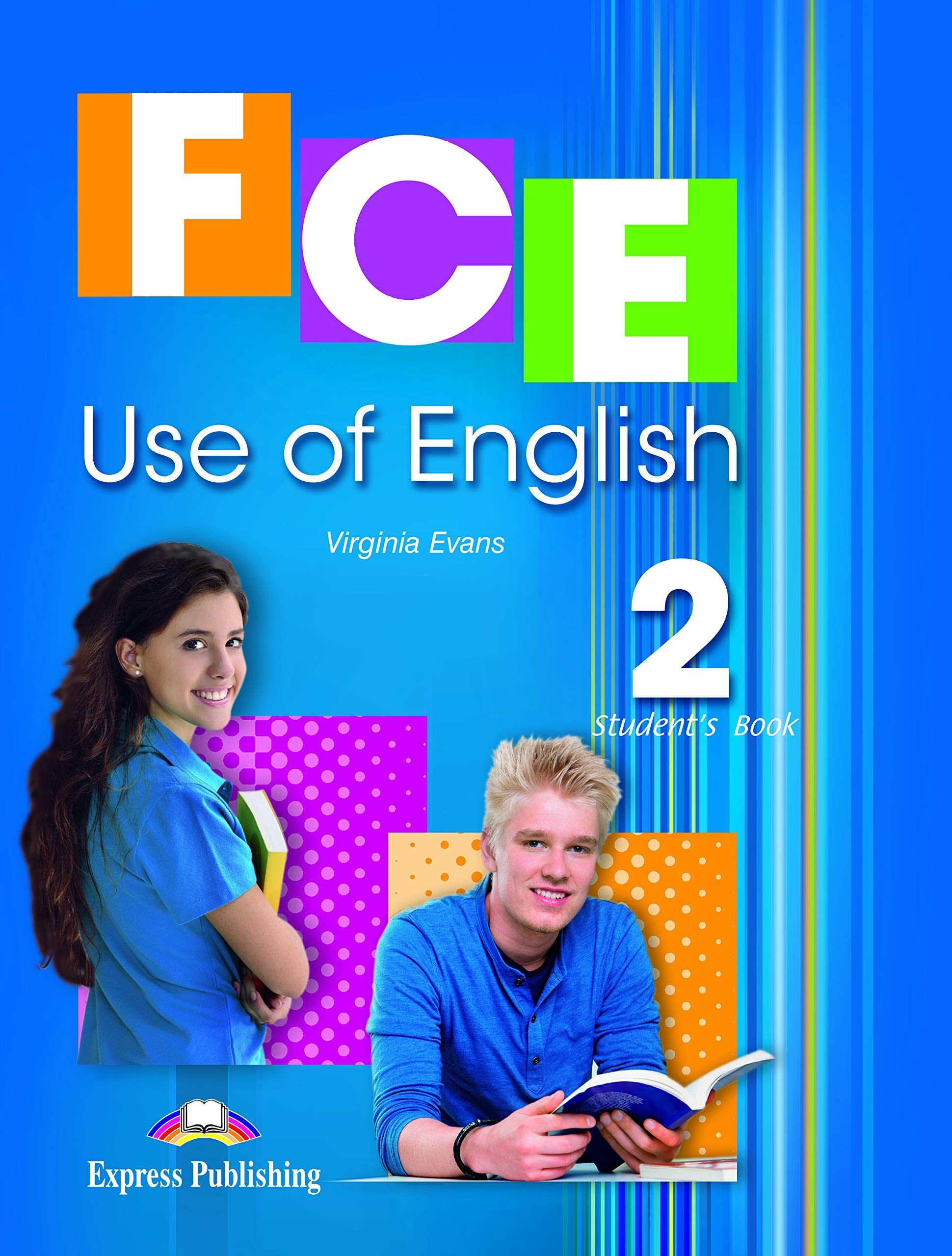 FCE USE OF ENGLISH 2: STUDENT'S BOOK