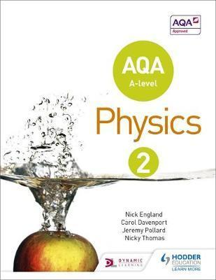 AQA A LEVEL PHYSICS STUDENTBOOK 2 (AQA A LEVEL SCIENCE)