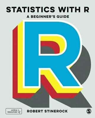 STATISTICS WITH R: A BEGINNER'S GUIDE