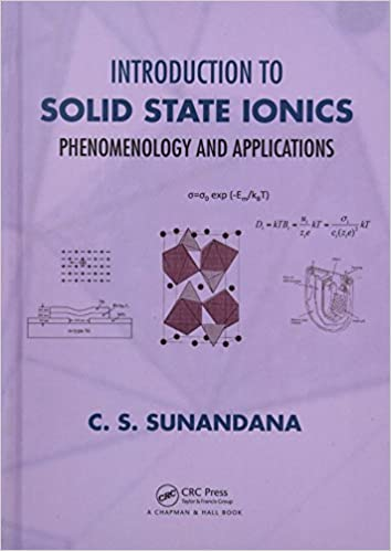 INTRODUCTION TO SOLID STATE IONICS: PHENOMENOLOGY AND APPLICATIONS (HC)