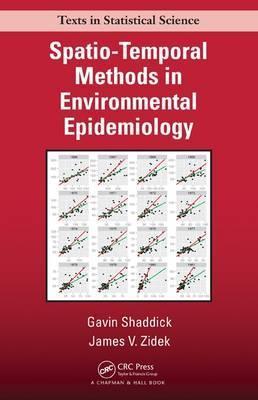 SPATIO-TEMPORAL METHODS IN ENVIRONMENTAL EPIDEMIOLOGY (HC)