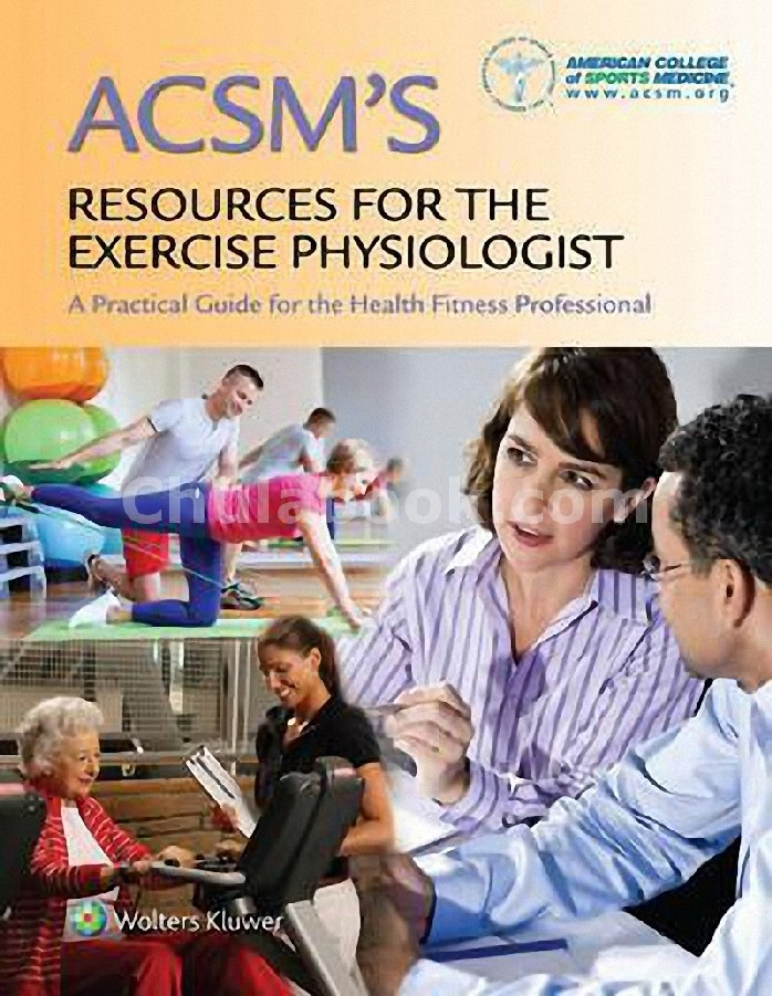 ACSM'S RESOURCES FOR THE EXERCISE PHYSIOLOGIST (REVISED REPRINT) (HC)