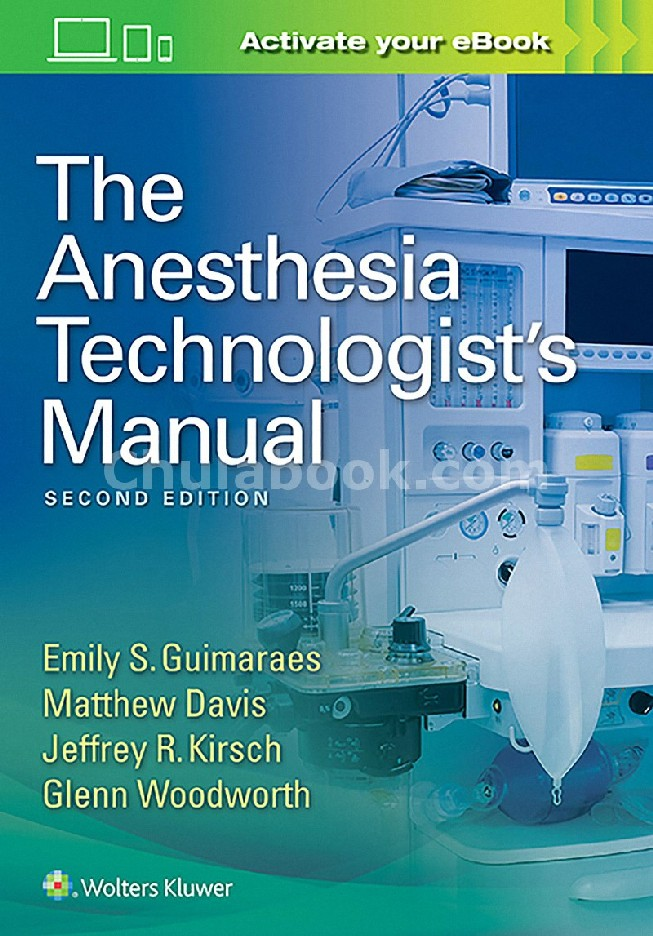 THE ANESTHESIA TECHNOLOGISTS MANUAL