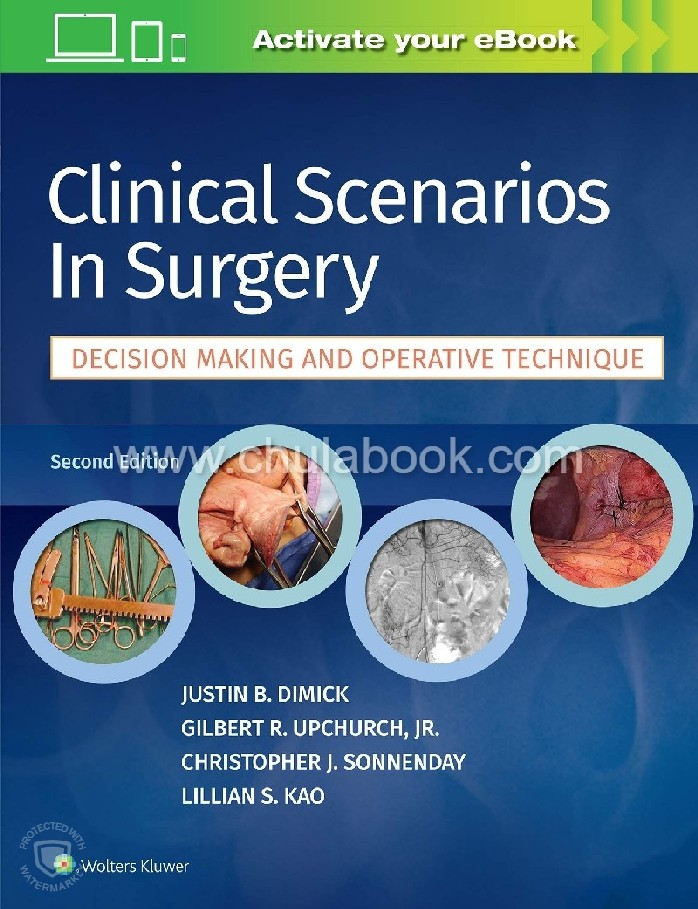 CLINICAL SCENARIOS IN SURGERY: DECISION MAKING AND OPERATIVE TECHNIQUE
