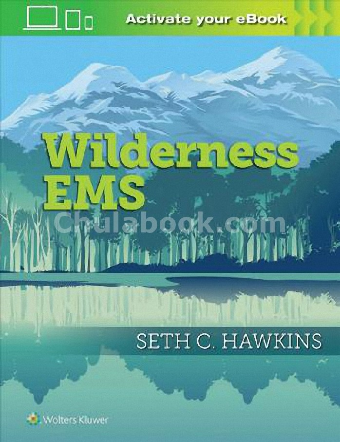 WILDERNESS MEDICINE FOR THE EMS