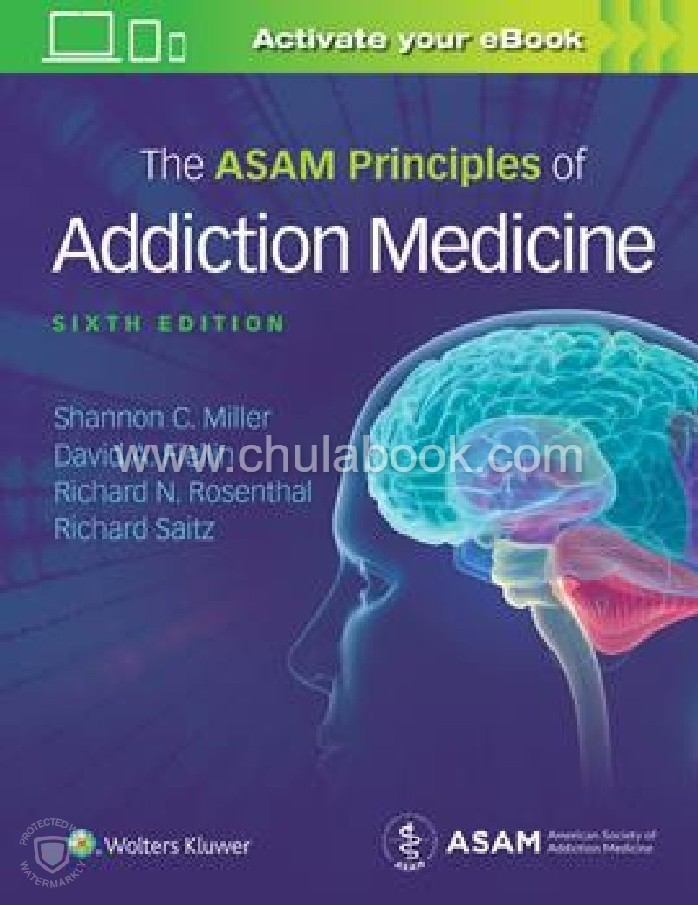 ASAM'S PRINCIPLES OF ADDICTION MEDICINE (HC)