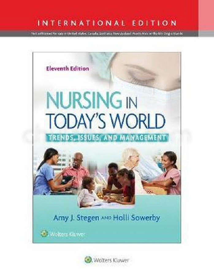 NURSING IN TODAY'S WORLD: TRENDS, ISSUES, AND MANAGEMENT (IE)