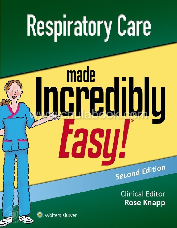 RESPIRATORY CARE MADE INCREDIBLY EASY (INCREDIBLY EASY! SERIES)