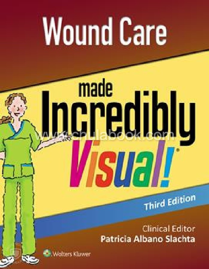 WOUND CARE MADE INCREDIBLY VISUAL (INCREDIBLY EASY! SERIES)