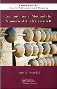 COMPUTATIONAL METHODS FOR NUMERICAL ANALYSIS WITH R (HC)