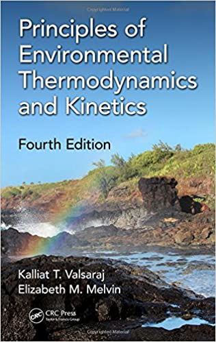 PRINCIPLES OF ENVIRONMENTAL THERMODYNAMICS AND KINETICS (HC)
