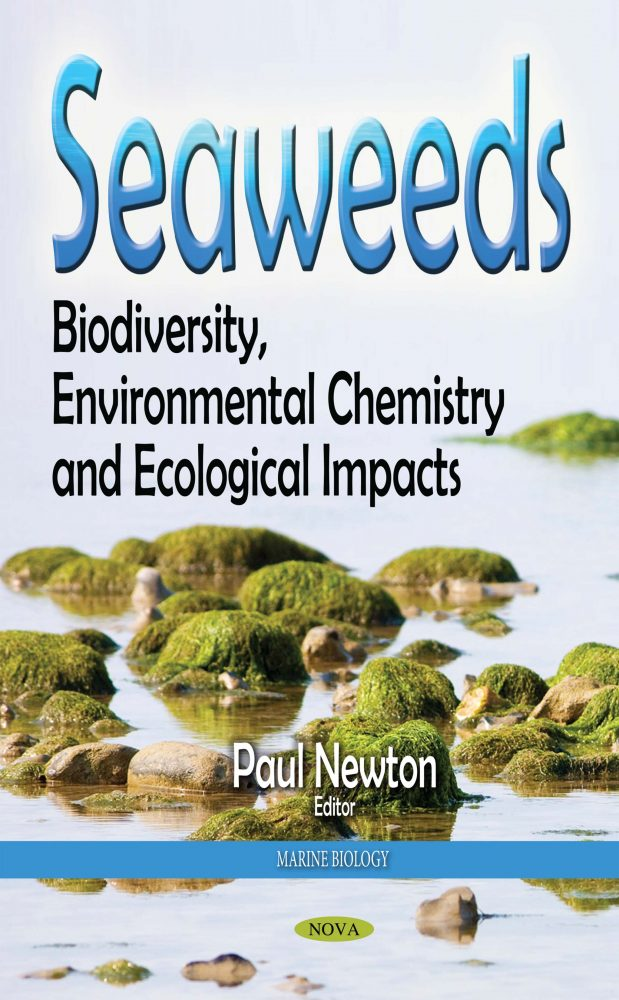SEAWEEDS: BIODIVERSITY, ENVIRONMENTAL CHEMISTRY AND ECOLOGICAL IMPACTS