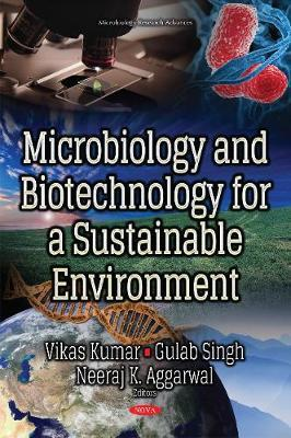 MICROBIOLOGY AND BIOTECHNOLOGY FOR A SUSTAINABLE ENVIRONMENT (HC)