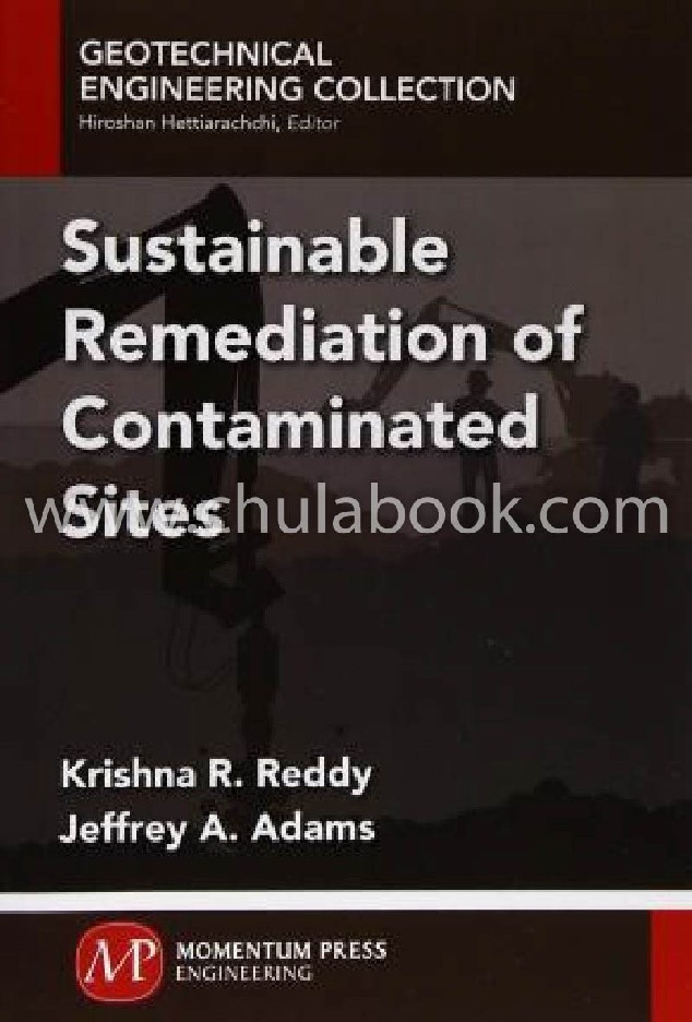 SUSTAINABLE REMEDIATION OF CONTAMINATED SITES: GEOTECHNICAL ENGINEERING COLLECTION