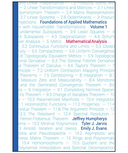 FOUNDATIONS OF APPLIED MATHEMATICS, VOLUME 1: MATHEMATICAL ANALYSIS (HC)