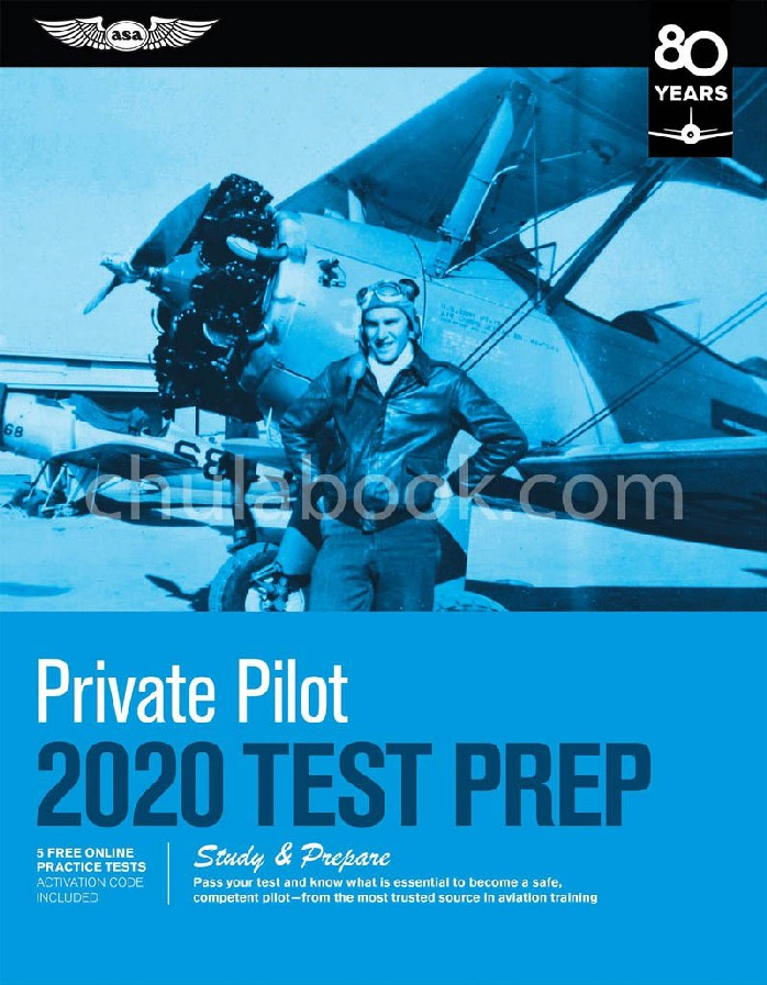 PRIVATE PILOT TEST PREP 2020: STUDY & PREPARE: PASS YOUR TEST AND KNOW WHAT IS ESSENTIAL TO