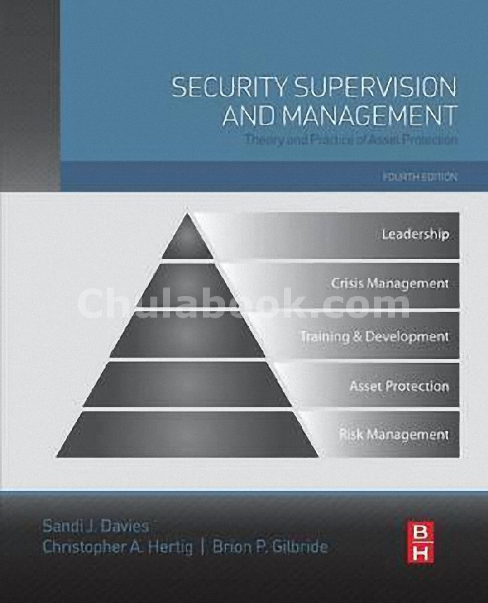 SECURITY SUPERVISION AND MANAGEMENT, FOURTH EDITION: THEORY AND PRACTICE OF ASSET PROTECTION