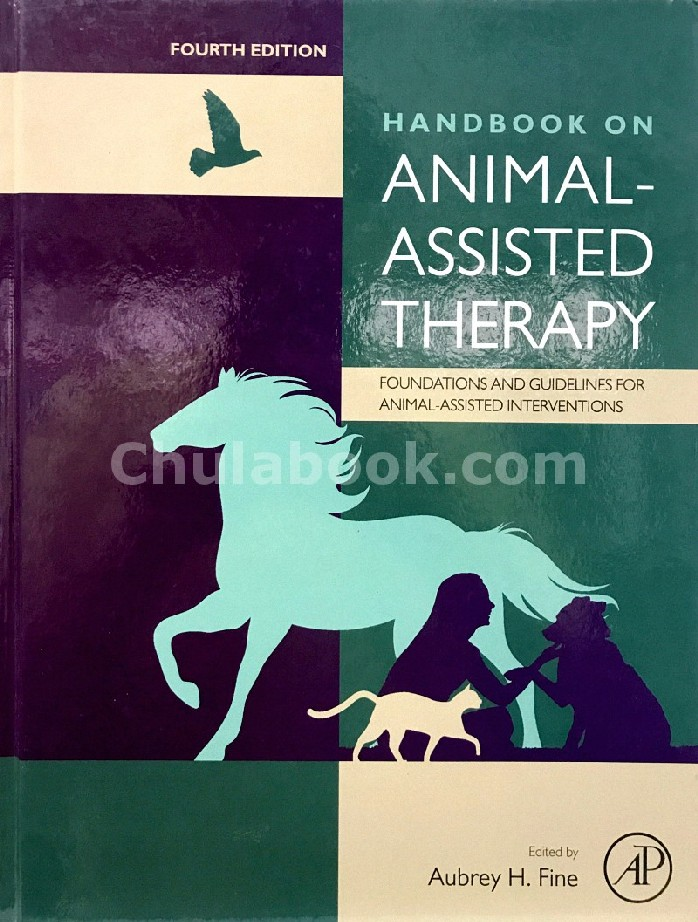 HANDBOOK ON ANIMAL-ASSISTED THERAPY: FOUNDATIONS AND GUIDELINES FOR ANIMAL-ASSISTED INTERVENTIONS (H