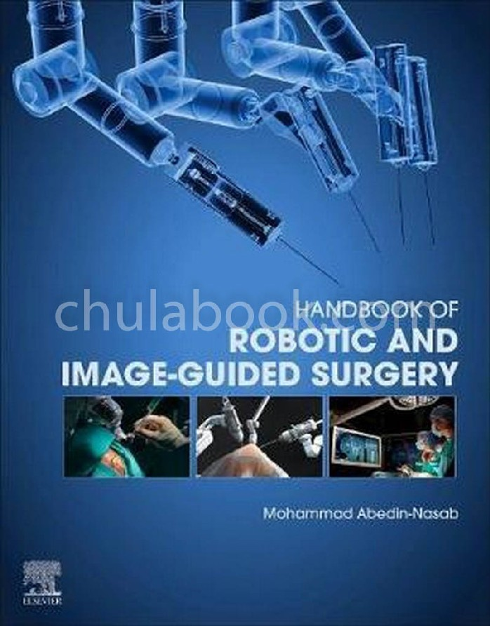 HANDBOOK OF ROBOTIC AND IMAGE-GUIDED SURGERY