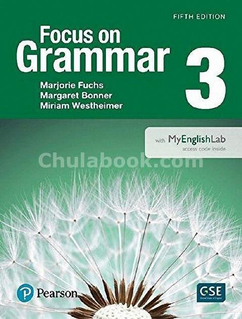 FOCUS ON GRAMMAR 3: STUDENT BOOK (WITH MYENGLISHLAB)