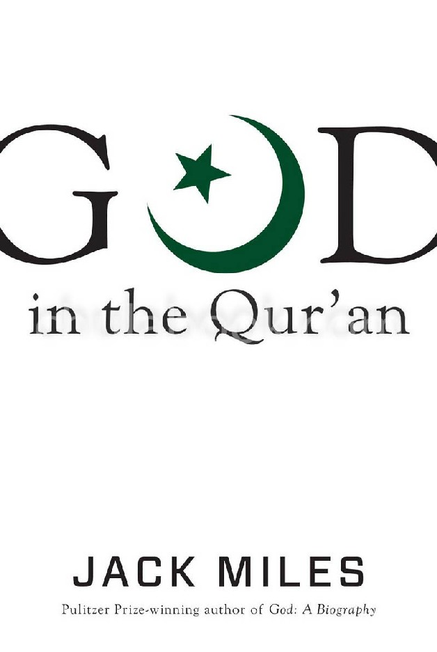 GOD IN THE QUR'AN (GOD IN THREE CLASSIC SCRIPTURES) (HC)