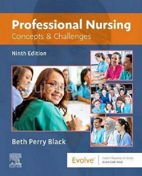 PROFESSIONAL NURSING: CONCEPTS & CHALLENGES
