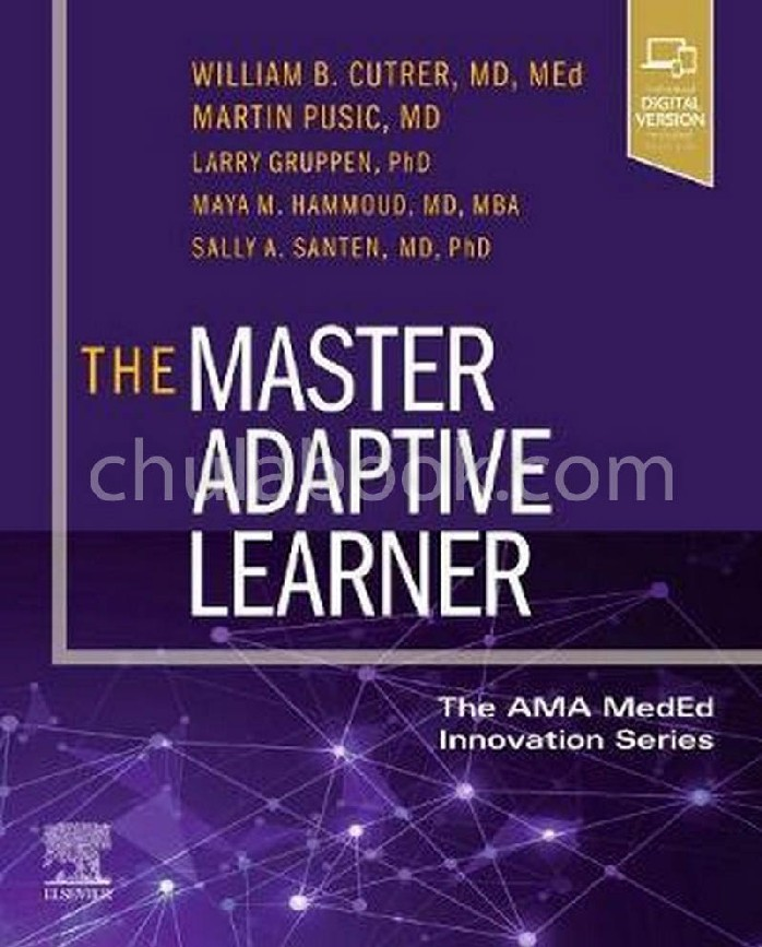 THE MASTER ADAPTIVE LEARNER: FROM THE AMA MEDED INNOVATION SERIES