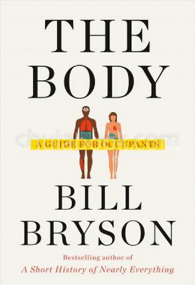 THE BODY: A GUIDE FOR OCCUPANTS (HC)