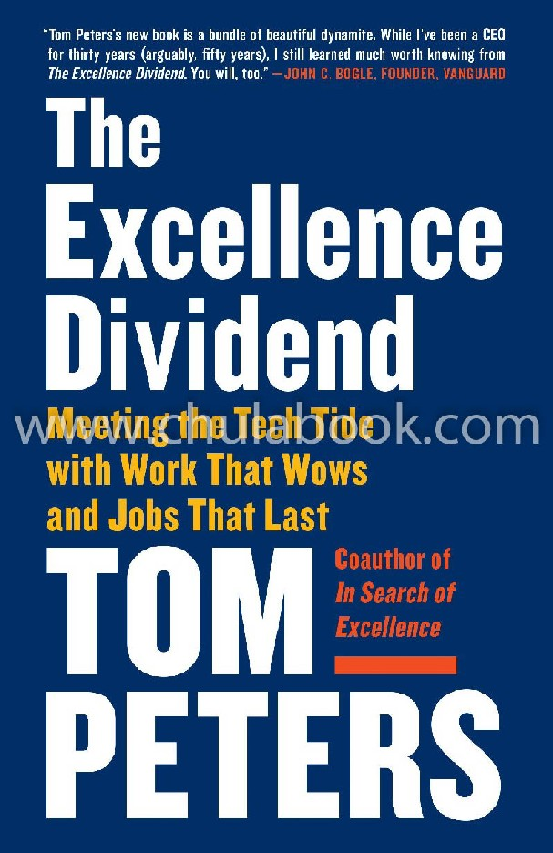 THE EXCELLENCE DIVIDEND: MEETING THE TECH TIDE WITH WORK THAT WOWS AND JOBS THAT LAST
