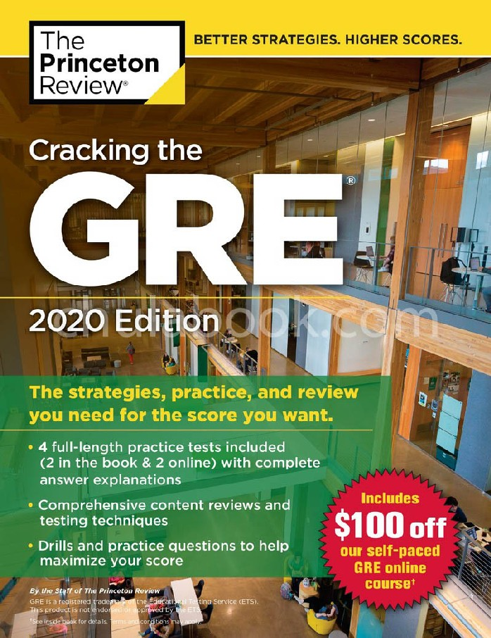 CRACKING THE GRE WITH 4 PRACTICE TESTS, 2020 EDITION: THE STRATEGIES, PRACTICE, AND REVIEW YOU NEE