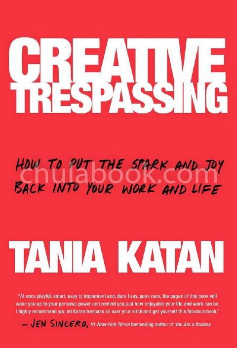CREATIVE TRESPASSING (HC)