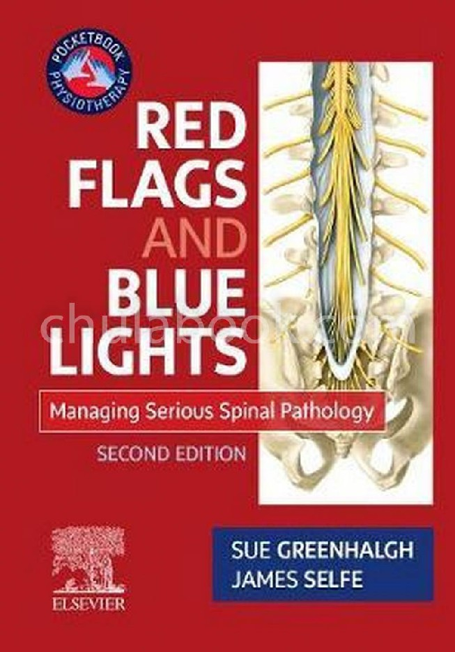 RED FLAGS POCKETBOOK - MANAGING SERIOUS SPINAL PATHOLOGY: MANAGING SERIOUS SPINAL PATHOLOGY