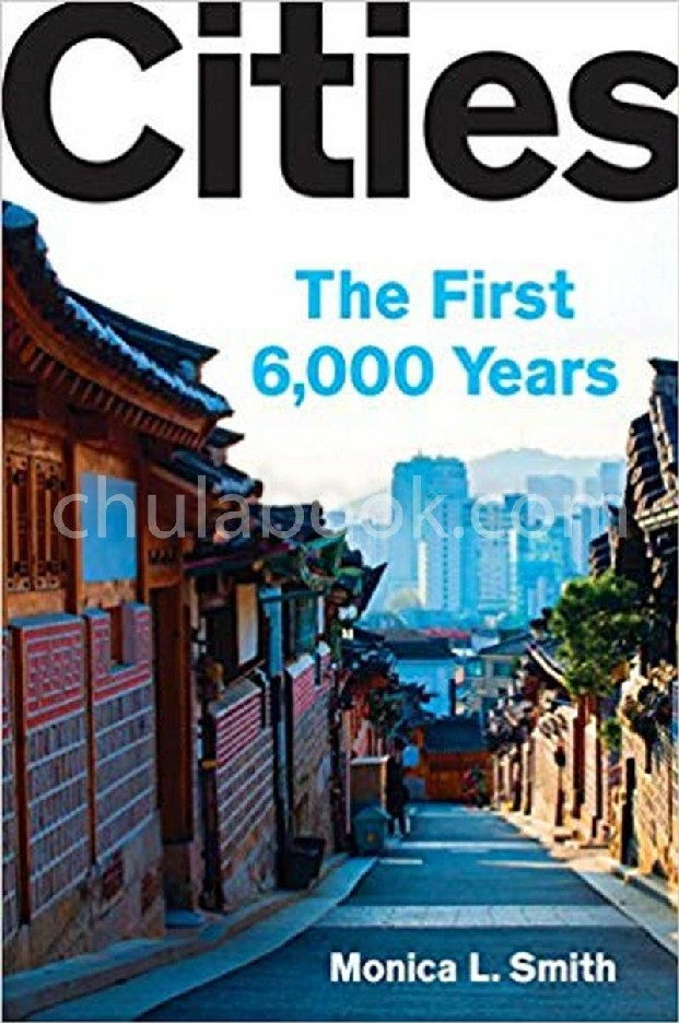 CITIES: THE FIRST 6,000 YEARS (HC)