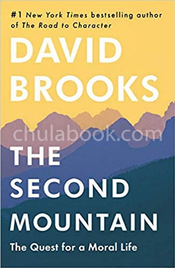 THE SECOND MOUNTAIN: THE JOY OF GIVING YOURSELF AWAY (HC)