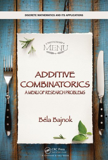 ADDITIVE COMBINATORICS: A MENU OF RESEARCH PROBLEMS (HC)