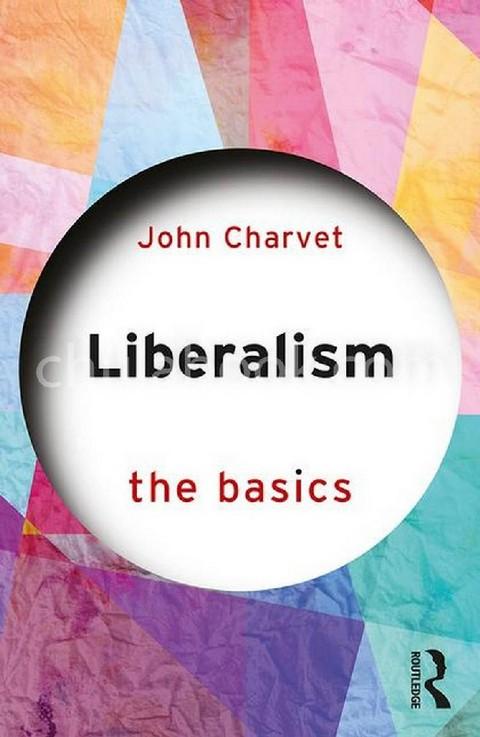 LIBERALISM: THE BASICS