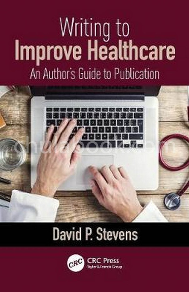 WRITING TO IMPROVE HEALTHCARE