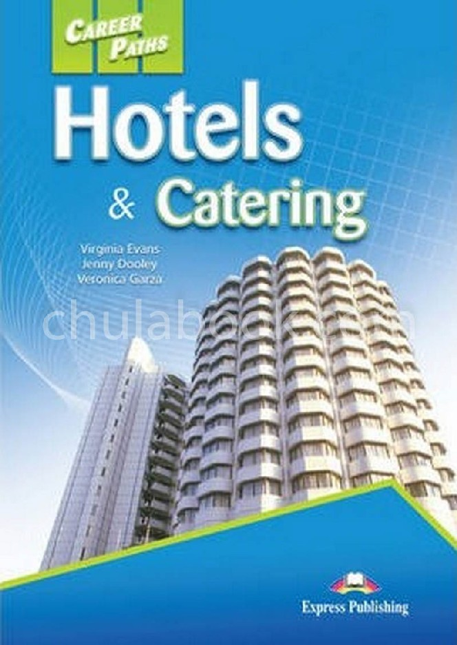 CAREER PATHS-HOTELS & CATERING: STUDENT'S BOOK (INTERNATIONAL)