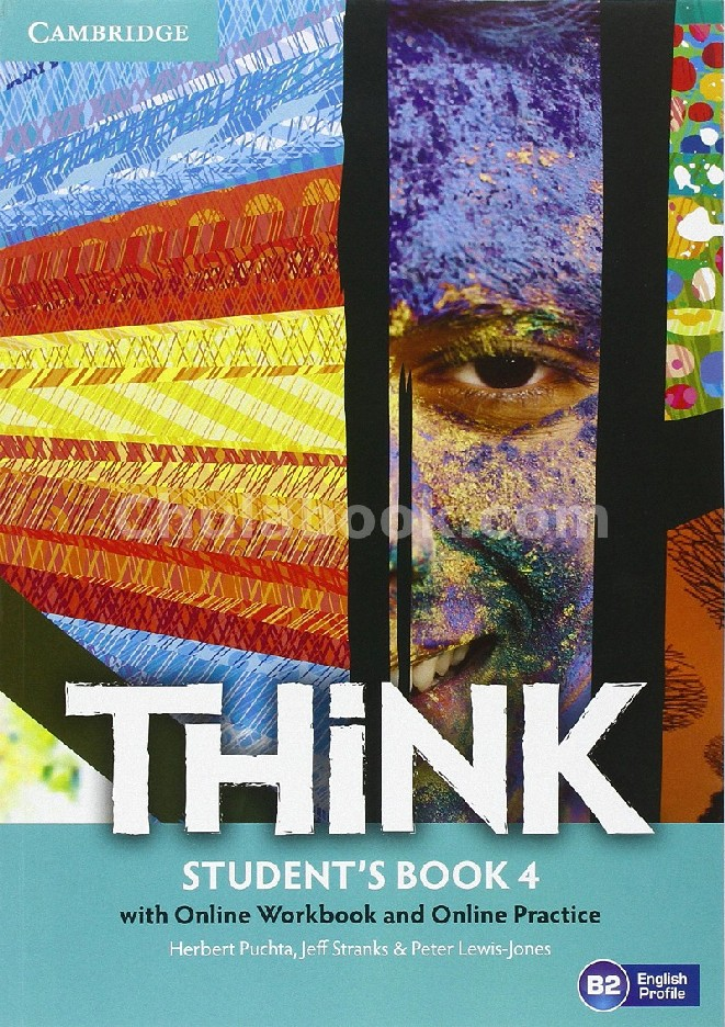 THINK LEVEL 4: STUDENT'S BOOK (WITH ONLINE WORKBOOK AND ONLINE PRACTICE)