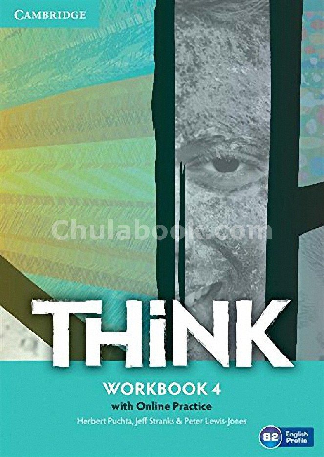 THINK LEVEL 4: WORKBOOK (WITH ONLINE WORKBOOK AND ONLINE PRACTICE)