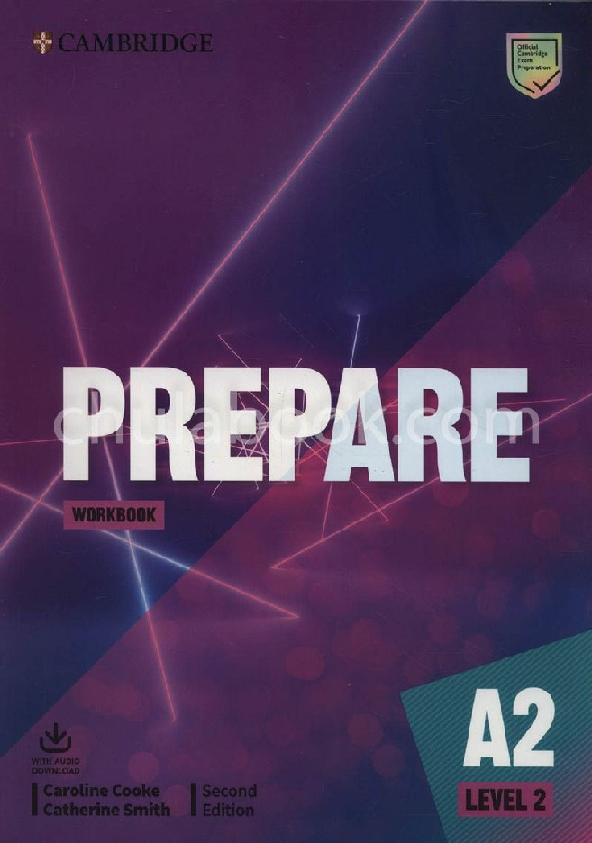 CAMBRIDGE ENGLISH PREPARE! 2: WORKBOOK WITH AUDIO DOWNLOAD