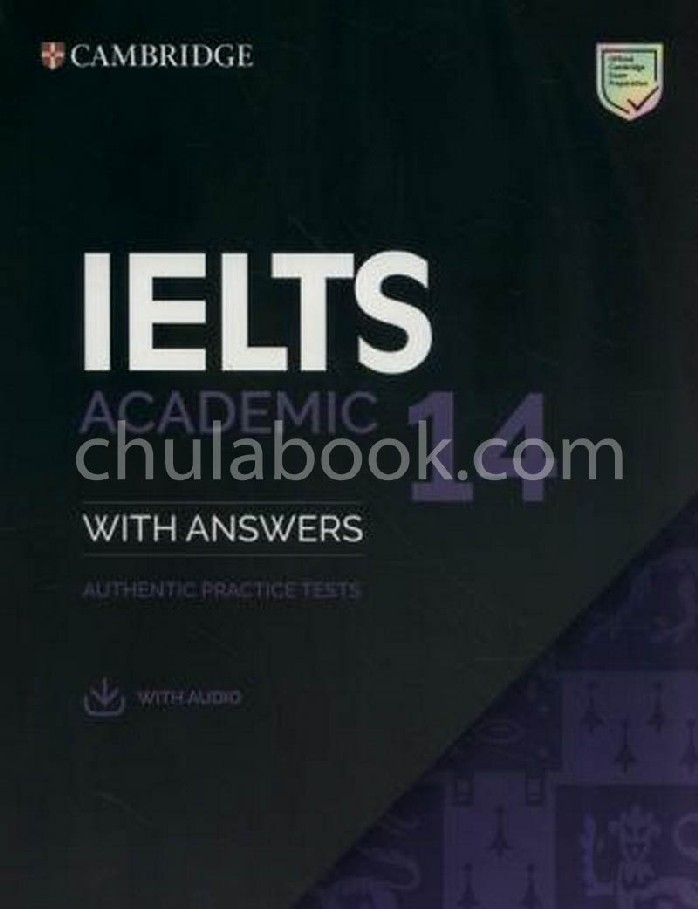 CAMBRIDGE IELTS 14 ACADEMIC STUDENTS BOOK WITH ANSWERS WITH AUDIO: AUTHENTIC PRACTICE TESTS