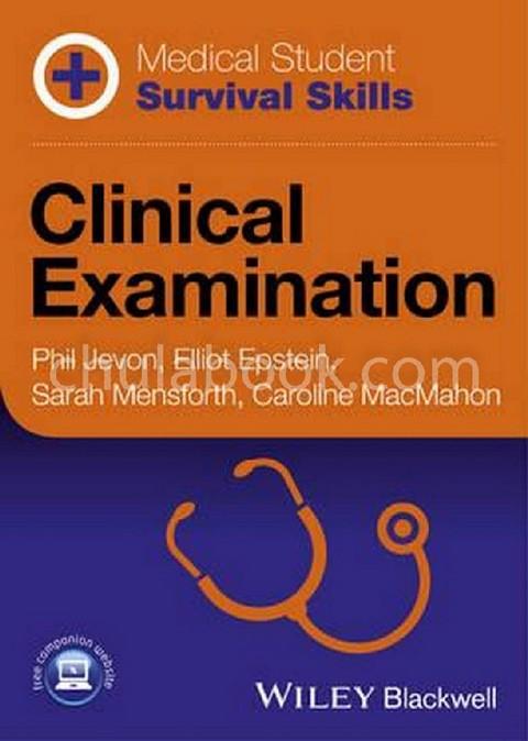 CLINICAL EXAMINATION: MEDICAL STUDENT SURVIVAL SKILLS