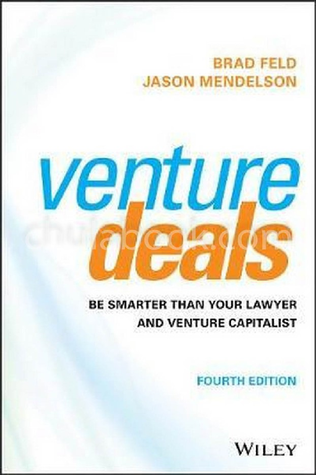 VENTURE DEALS: BE SMARTER THAN YOUR LAWYER AND VENTURE CAPITALIST (HC)